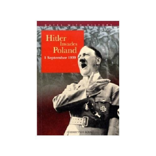 Hitler Invades Poland by John Malam