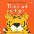 That's Not My Tiger by Fiona Watt