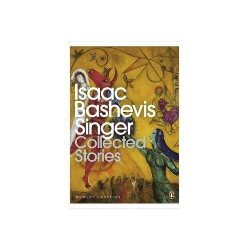 Collected Stories by Isaac Bashevis Singer