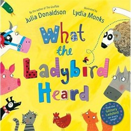 What the Ladybird Heard by Julia Donaldson