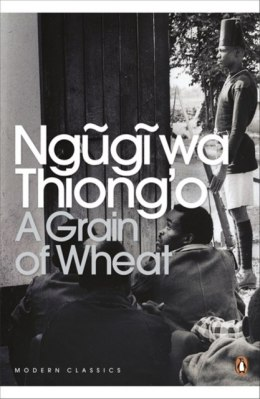 A Grain of Wheat by Ngugi wa Thiong'o