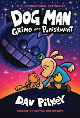 Dog Man 9: Grime and Punishment : 9 by Dav Pilkey