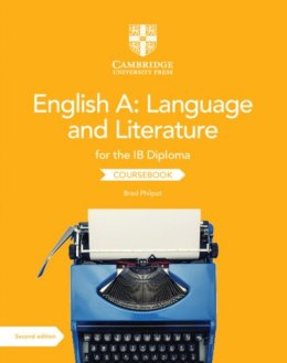 English A: Language and Literature for the IB Diploma Coursebook by Brad Philpot (Author)