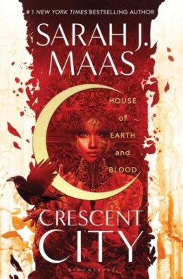 House of Earth and Blood (Crescent City) by Sarah J Maas