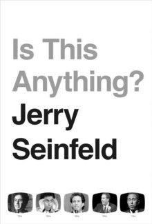 Is This Anything? by Jerry Seinfeld