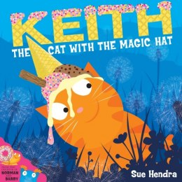 Keith the Cat with the Magic Hat by Sue Hendra (Author) , Paul Linnet (Author)