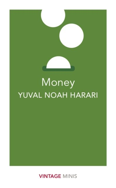 Money : Vintage Minis by Yuval Noah Harari