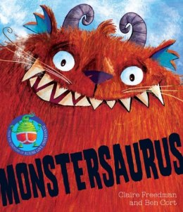 Monstersaurus! by Claire Freedman (Author)