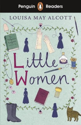 Penguin Readers Level 1: Little Women (ELT Graded Reader) by Louisa May Alcott