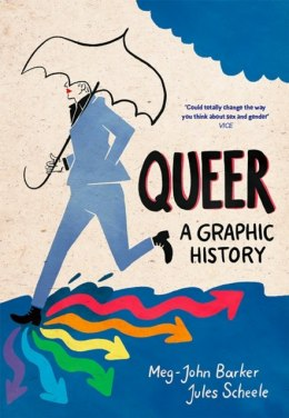 Queer: A Graphic History by Meg-John Barker