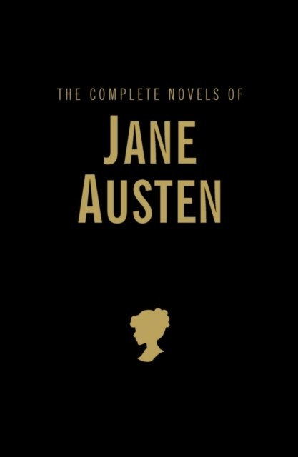 The Complete Novels by Jane Austen