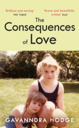 The Consequences of Love by Gavanndra Hodge