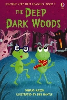 The Deep Dark Woods by Conrad Mason