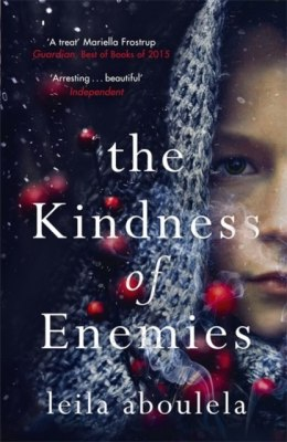 The Kindness of Enemies by Leila Aboulela