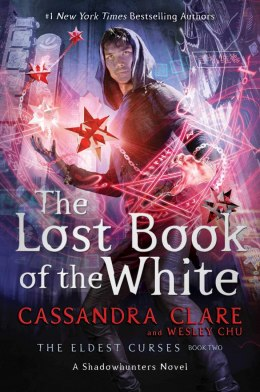 The Lost Book of the White by Cassandra Clare (Author) , Wesley Chu (Author)