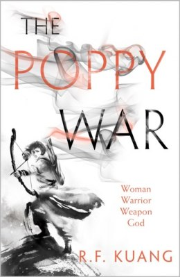 The Poppy War : 1 by R.F. Kuang