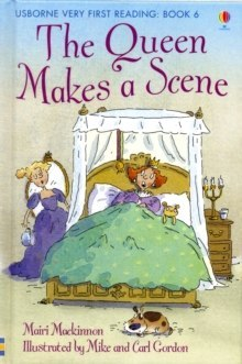 The Queen Makes a Scene by Mairi MacKinnon (Author)