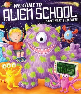 Welcome to Alien School by Caryl Hart (Author)
