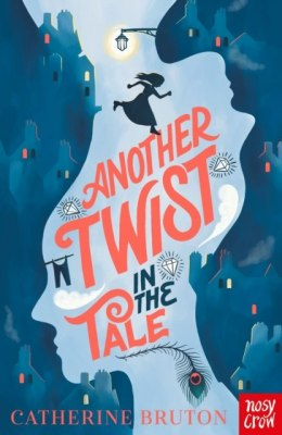 Another Twist in the Tale by Catherine Bruton