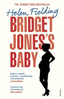 Bridget Jones's Baby: The Diaries by Helen Fielding