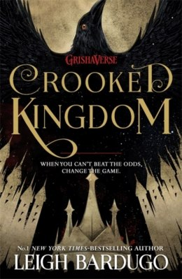 Crooked Kingdom : Book 2 by Leigh Bardugo