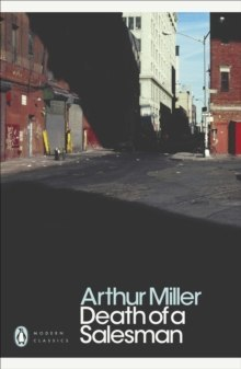 Death of a Salesman : Certain Private Conversations in Two Acts and A Requiem by Arthur Miller