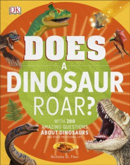 Does a Dinosaur Roar? by DK (Author)