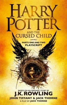 Harry Potter and the Cursed Child - Parts One and Two by J.K. Rowling, John Tiffany, Jack Thorne
