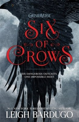 Six of Crows : Book 1 by Leigh Bardugo