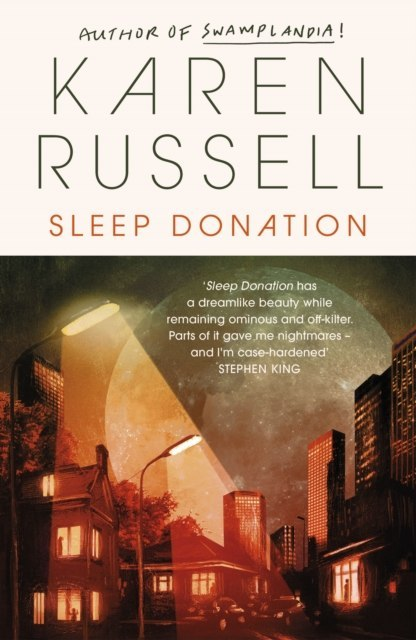 Sleep Donation by Karen Russell