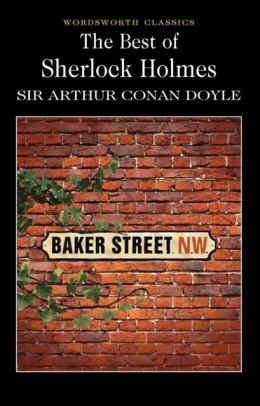 The Best of Sherlock Holmes by Sir Arthur Conan Doyle