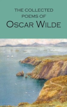 The Collected Poems of Oscar Wilde by Oscar Wilde