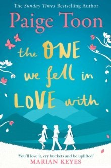 The One We Fell in Love With by Paige Toon