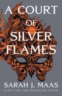 A Court of Silver Flames by Sarah J. Maas