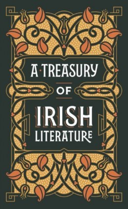 A Treasury of Irish Literature (Barnes & Noble Omnibus Leatherbound Classics) by Various Authors (Author)