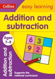 Addition and Subtraction Ages 7-9 : Ideal for Home Learning