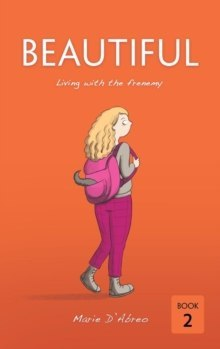 Beautiful : Living with the frenemy : 2 by Marie D'Abreo