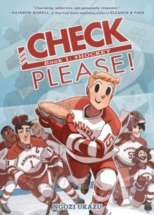 Check, Please!: # Hockey by Ngozi Ukazu