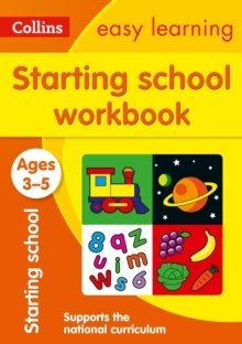 Collins Easy Learning Preschool : Starting School Workbook Ages 3-5: Ideal for Home Learning