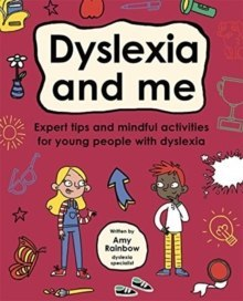 Dyslexia and Me (Mindful Kids) by Amy Rainbow