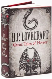H. P. Lovecraft: Great Tales of Horror by H.P. Lovecraft