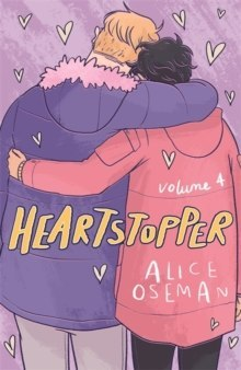 Heartstopper Volume Four by Alice Oseman
