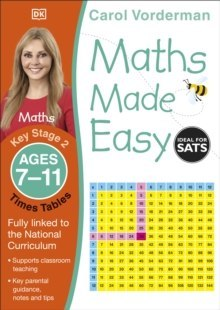 Maths Made Easy Times Tables Ages 7-11 Key Stage 2 by Carol Vorderman