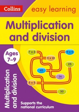 Multiplication and Division Ages 7-9 : Ideal for Home Learning by Collins Easy Learning