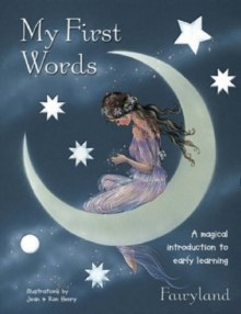 My First Words : A Magical Introduction to Early Learning