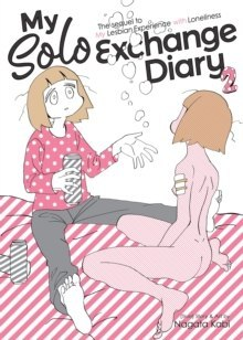 My Solo Exchange Diary Vol. 2 by Nagata Kabi