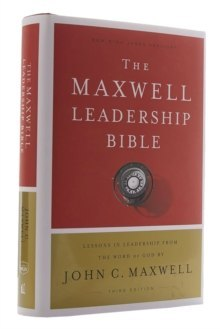 NKJV, Maxwell Leadership Bible, Third Edition, Hardcover, Comfort Print : Holy Bible, New King James Version