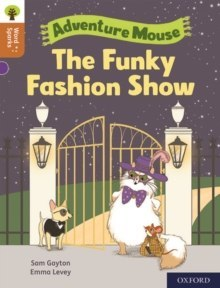 Oxford Reading Tree Word Sparks: Level 8: The Funky Fashion Show