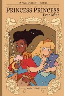 Princess Princess: Ever After by K. O'Neill
