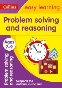 Problem Solving and Reasoning Ages 7-9 : Ideal for Home Learning